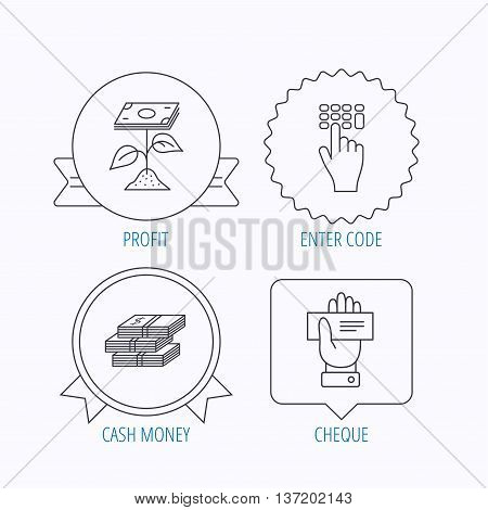 Cash money, cheque and profit icons. Enter code linear sign. Award medal, star label and speech bubble designs. Vector