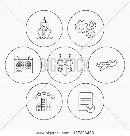 Cruise, lingerie and airplane icons. Hotel linear sign. Check file, calendar and cogwheel icons. Vector