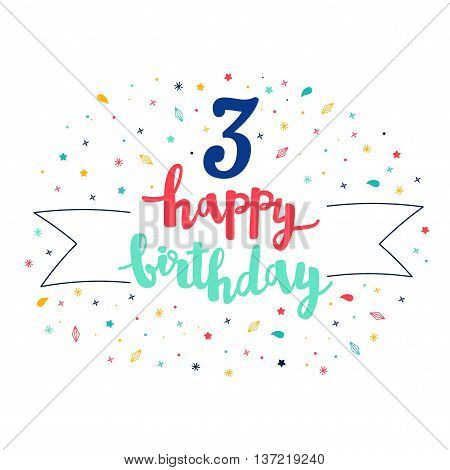 3  Happy Birthday Lettering With Tag And Stars, Crystals. Vector Greeting Card. Cute Pattern