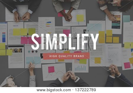Simplify Clarify Minimal Simple Understandable Concept