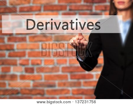 Derivatives - Business Woman Point Finger On Push Touch Screen And Pressing Digital Virtual Button.