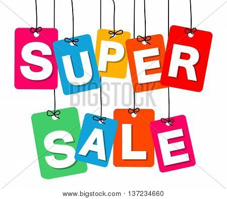 Vector colorful hanging cardboard. Tags - super sale on white background
