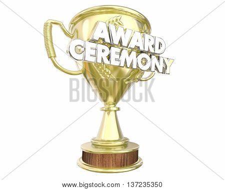 Award Ceremony Trophy Presentation Show Appreciation 3d Illustration