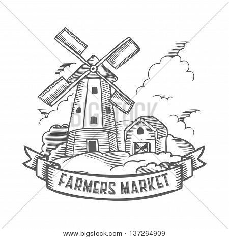 Farmers Market Windmill Badge. Monochrome Medieval Farm Windmill Vintage Engraving Sign Isolated On