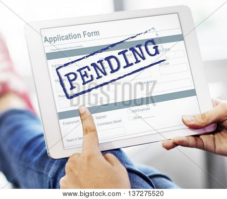 Pending Application Form Document Reply Concept