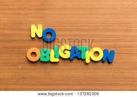 No Obligation Colorful Word