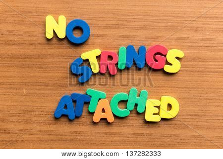 No Strings Attached Colorful Word