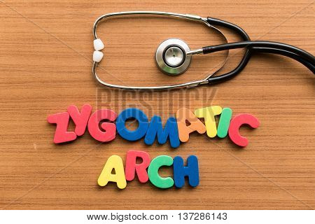 Zygomatic Arch Colorful Word With Stethoscope