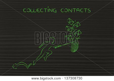 Man With Net Catching A Group Of Emails, Collecting Contacts
