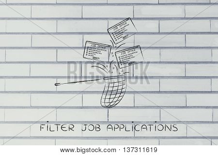 Net Handling A Group Of Falling Offers, Filter Job Applications