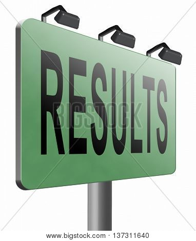 results and succeed business success be a winner in business elections pop poll or sports or market result report election, 3D illustration, isolated on white