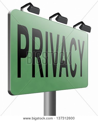 private and personal information road sign, billboard for privacy protection and discretion of restricted info3D illustration, isolated, on white