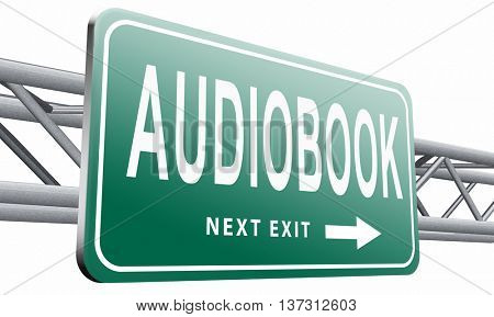 audiobook, listen online or buy and download audio book; road sign, 3D illustration isolated on white