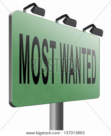 most wanted button want help road sign billboard, 3D illustration, isolated, on white
