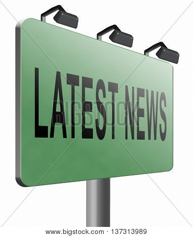 Latest hot news breaking latest article or press release on a daily basis road sign billboard, 3D illustration, isolated, on white