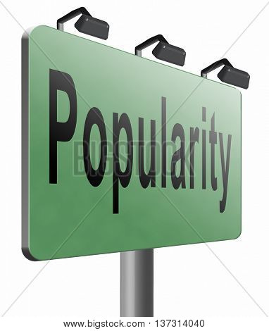 Popularity fame and famous for bestseller or market leader and top product or rating in the charts, road sign billboard, 3D illustration, isolated, on white