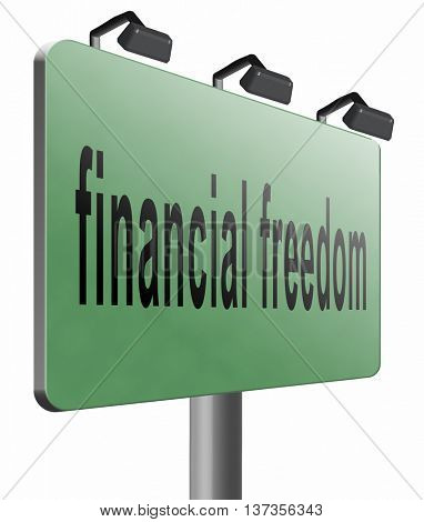 financial freedom and economic independence self sufficient with retirement plan and debt free sign, 3D illustration isolated on white
