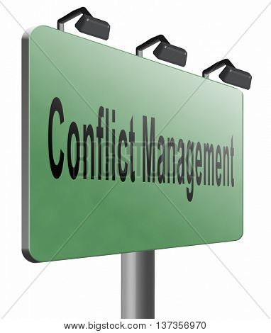 Conflict management, conflicts in business at work or between couple with different interest solve the problem and find resolution, road sign billboard.