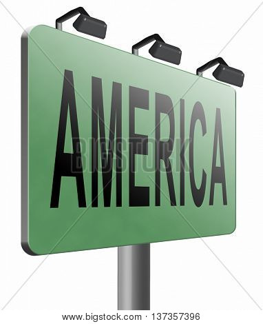 America north america or south  and central america travel vacation and tourism continent, road sign billboard. 3D illustration, isolated,on white