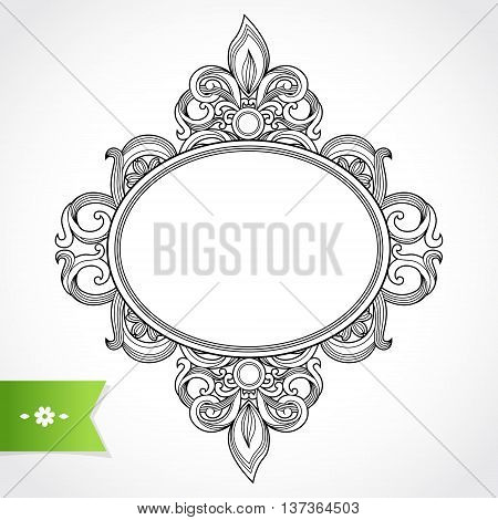 Vintage ornate frame with place for your text. Victorian floral decor. Save the date. Template frame design for greeting card and wedding invitations decoration for bags and clothes.