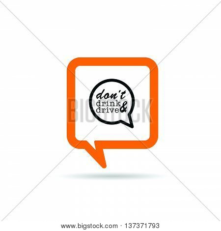 Square Orange Speech Bubble With Dont Drink And Drive Icon Illustration