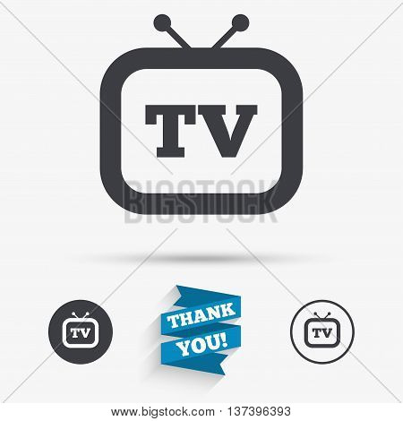 Retro TV sign icon. Television set symbol. Flat icons. Buttons with icons. Thank you ribbon. Vector