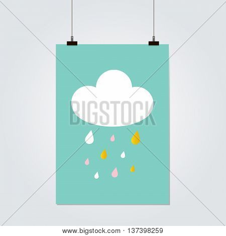 Cute minimalistic poster with white cloud and colorful waterdrops, rain drops.