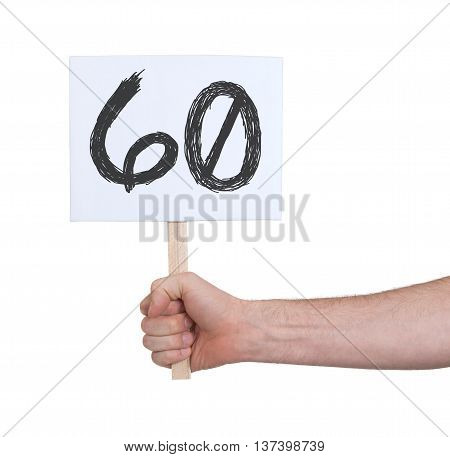 Sign With A Number, 60