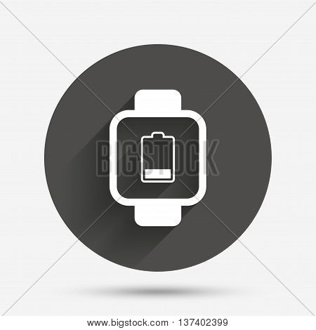 Smart watch sign icon. Wrist digital watch. Low battery energy symbol. Circle flat button with shadow. Vector