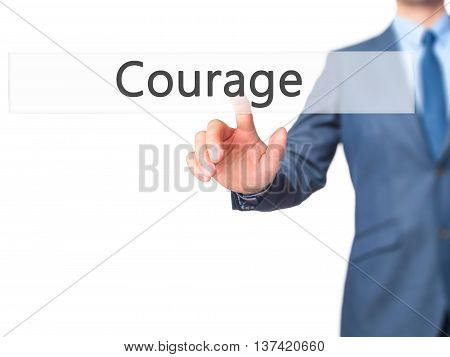 Courage - Businessman Hand Touch  Button On Virtual  Screen Interface