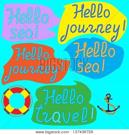 Lettering hand lettering on their brightly colored spots Hello travel Hello sea rope letters written for your design