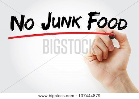 Hand Writing No Junk Food With Marker