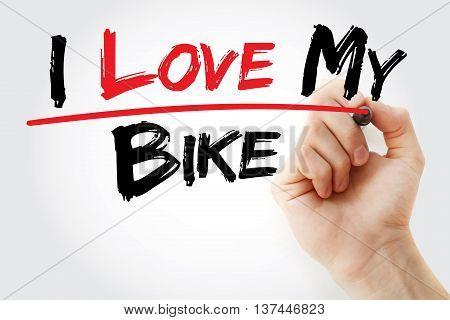 Hand Writing I Love My Bike With Marker