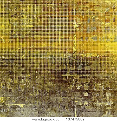 Background with dirty grunge texture, vintage style elements and different color patterns: yellow (beige); brown; gray