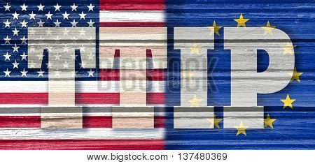 TTIP - Transatlantic Trade and Investment Partnership. Europe and USA association. Wood textured