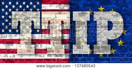 TTIP - Transatlantic Trade and Investment Partnership. Europe and USA association. Brick wall textured