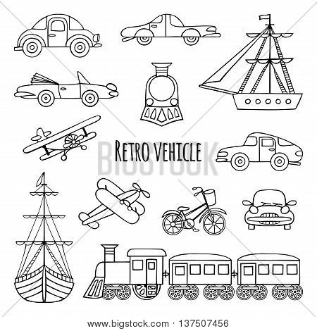 Set of retro transport. Black-and-white drawings by hand. Cars, locomotive, sailboat, plane, bicycle