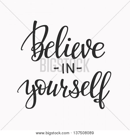 Positive Back to school quote lettering. Calligraphy postcard or poster graphic design typography element. Hand written vector simple cute motivational inspirational sign postcard. Believe in yourself