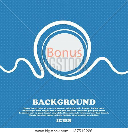 Bonus Sign Icon. Special Offer Label. Blue And White Abstract Background Flecked With Space For Text