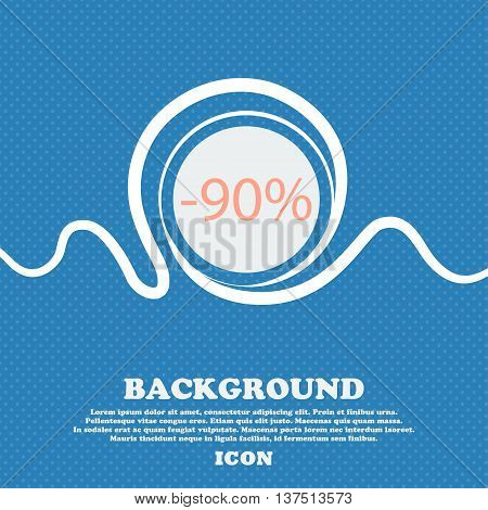 90 Percent Discount Sign Icon. Sale Symbol. Special Offer Label. Blue And White Abstract Background
