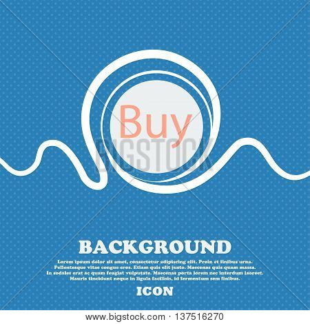 Buy Sign Icon. Online Buying Dollar Usd Button. Blue And White Abstract Background Flecked With Spac