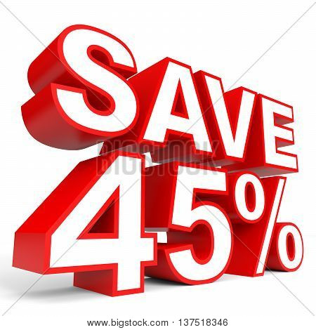 Discount 45 Percent Off. 3D Illustration On White Background.
