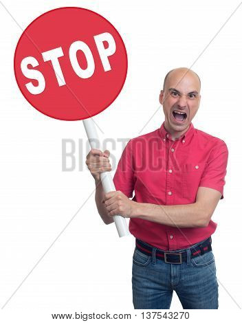 Angry Man Holding A Stop Sign. Isolated