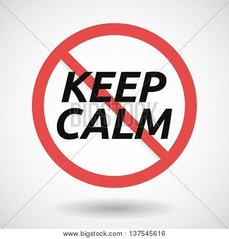 Isolated Forbidden Signal With    The Text Keep Calm