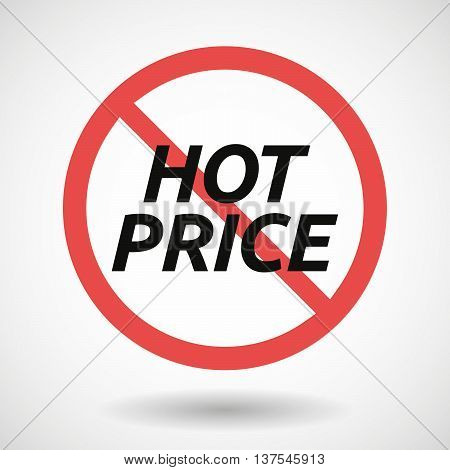 Isolated Forbidden Signal With    The Text Hot Price