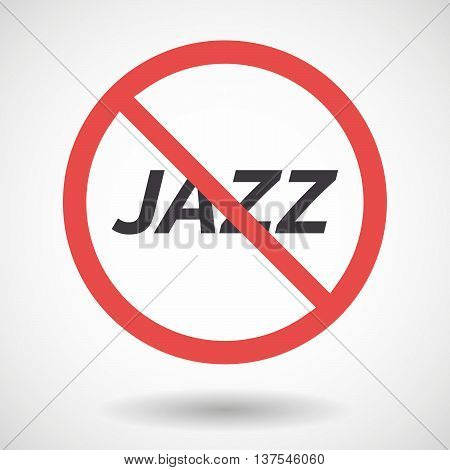 Isolated Forbidden Signal With    The Text Jazz
