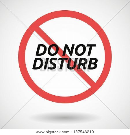 Isolated Forbidden Signal With    The Text Do Not Disturb