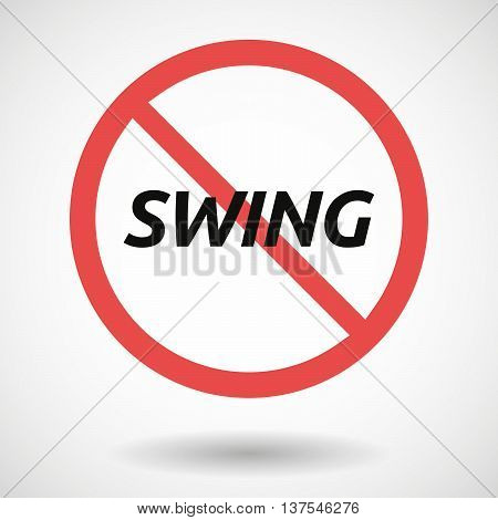Isolated Forbidden Signal With    The Text Swing