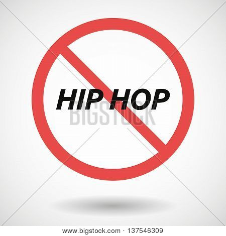 Isolated Forbidden Signal With    The Text Hip Hop