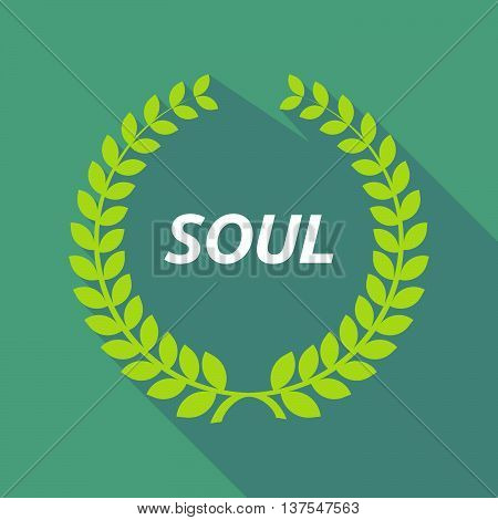 Long Shadow Laurel Wreath With    The Text Soul